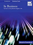 In Business: Activities to bring Business English to Life: Upper-intermediate to Advanced