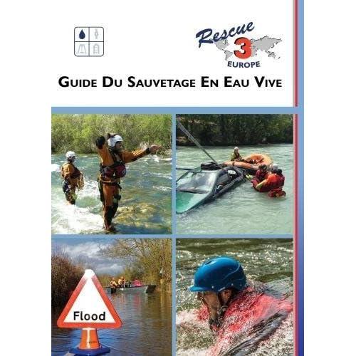 Guide du Sauvetage en Eau Vive