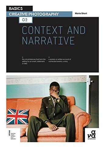 Basics creative photography 02 : context and narrative