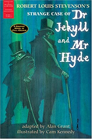 The Strange Case of Dr Jekyll and Mr Hyde: A