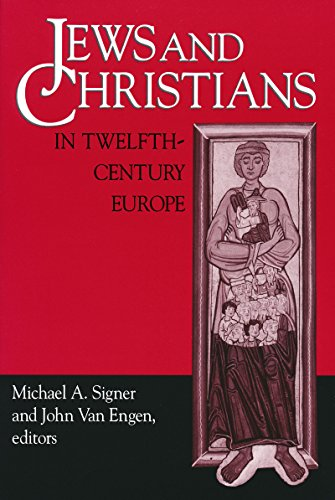 Jews Christians 12th Century Europe (Notre Dame Conferences in Medieval Studies) por Michael A. Signer