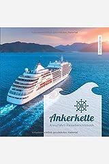 """Kreuzfahrt-Reiseberichtsbuch """"Ankerkette"""" Taschenbuch"""