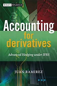 Accounting for Derivatives: Advanced Hedging under IFRS (The Wiley Finance Series Book 575) PDF Descarga gratuita