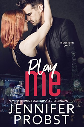 Play Me (the STEELE BROTHERS series Book 2) (English Edition) por Jennifer Probst