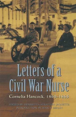 letters-of-a-civil-war-nurse-cornelia-hancock-1863-1865