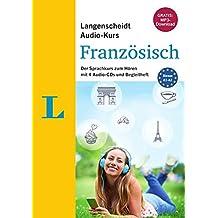 Langenscheidt Audio-Kurs Französisch - Gratis-MP3-Download inklusive: Der Sprachkurs zum Hören mit 4 Audio-CDs und Begleitheft