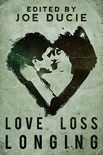 Love, Loss, Longing (DLP Anthology Book 3) (English Edition) (Philips Dlp)
