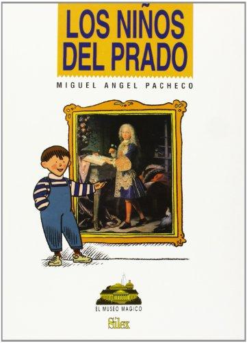 Los niños del Prado (Museo Mágico) por Miguel Ángel Pacheco