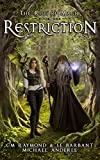 #8: Restriction: A Kurtherian Gambit Series (The Rise of Magic Book 1)