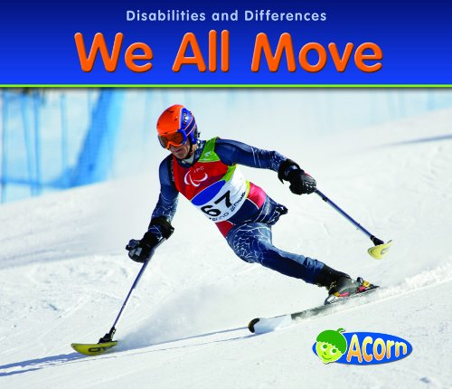 We All Move (Disabilities and Differences)