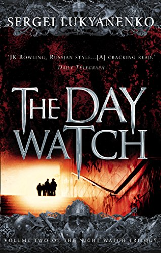 The Day Watch: (Night Watch 2): 2/3