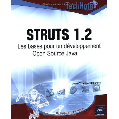 Struts 1.2 : Les bases pour un développement Open Source Java