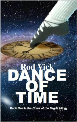 Dance Of Time Coins Of The Dagda Book 1