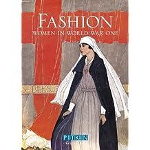Fashion: Women in World War One by Lucy Adlington (7-Apr-2014) Paperback
