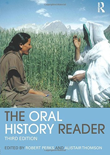 The Oral History Reader (Routledge Readers in History) (2015-11-17)