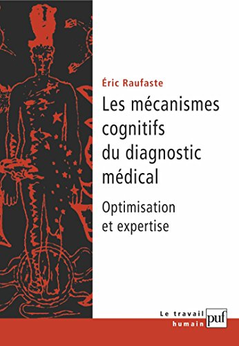 Les Mcanismes cognitifs du diagnostic mdical : Optimisation et expertise