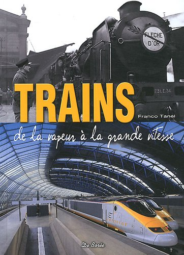 Download Trains de la vapeur à la grande vitesse