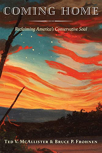 Coming Home: Reclaiming America's Conservative Soul (English Edition)