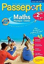 Passeport - Maths-Sciences physiques de la 2de à la 1re - Cahier de vacances de Danielle Kieken