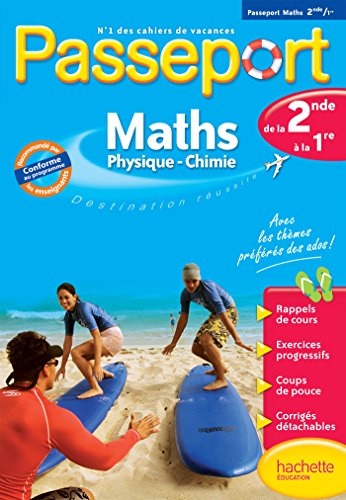 Passeport - Maths Physique Chimie de la 2de à la 1re - Cahier de vacances