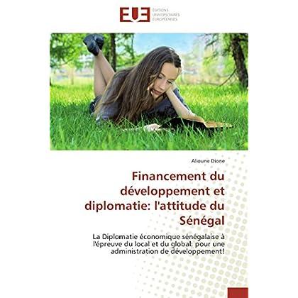 Financement du développement et diplomatie: l'attitude du sénégal