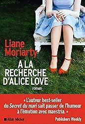 A la recherche d'Alice Love (A.M. ROM.ETRAN)