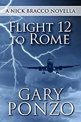 Flight 12 to Rome: A Nick Bracco Novella (English Edition)