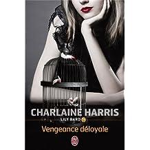 Lily Bard, Tome 5 : Vengeance déloyale