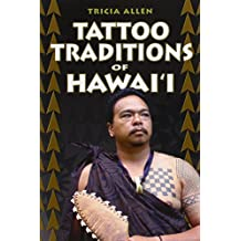 Tattoo Traditions of Hawaii by Tricia Allen (2006-04-01)