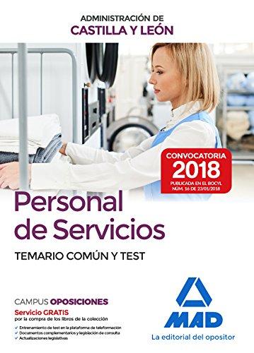 Personal de Servicios de la Administración de Castilla y León. Temario Común y Test