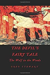 The Devil's Fairy Tale: The Wolf in the Woods Paperback