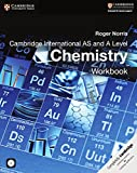 Cover of: Cambridge International AS and A Level Chemistry Workbook with CD-ROM | Roger Norris