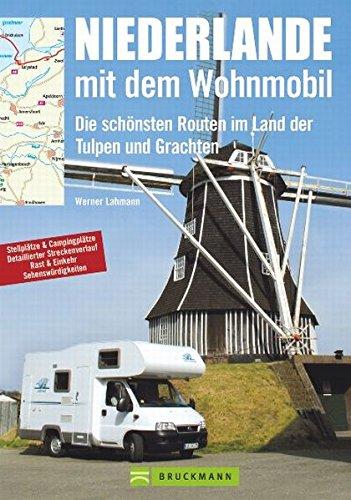 Niederlande mit dem Wohnmobil (Unterwegs in)