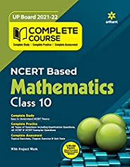 Complete Course Mathematics Class 10 (Ncert Based) for 2022 Exam