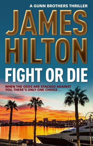 fight-or-die-a-gunn-brothers-thriller