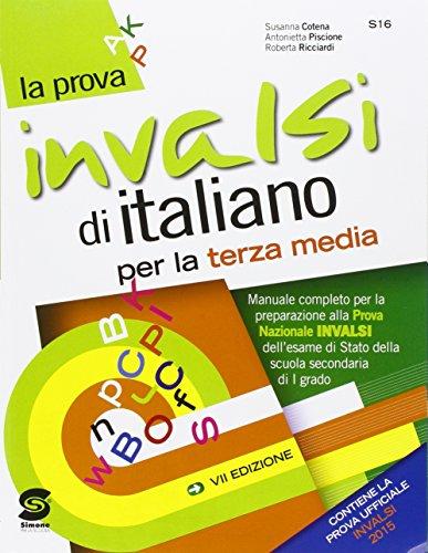 La prova INVALSI di italiano. Per la Scuola media. Con espansione online
