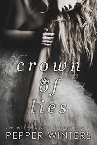 crown-of-lies-truth-and-lies-duet-book-1-english-edition