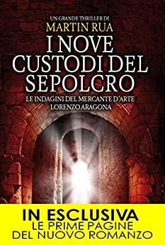 I nove custodi del sepolcro (Parthenope Trilogy Vol. 3) di [Rua, Martin]