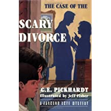 The Case of the Scary Divorce (Jackson Skye Mysteries)