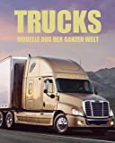 Trucks: Modelle aus der ganzen Welt