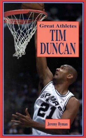 Tim Duncan (Great Athletes Series) por Jeremy Byman