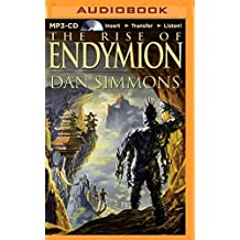 The Rise of Endymion (Hyperion Cantos) by Dan Simmons (2014-10-21)