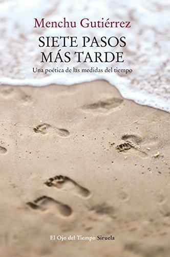 Siete pasos más tarde (El Ojo del Tiempo nº 99) por Menchu Gutiérrez