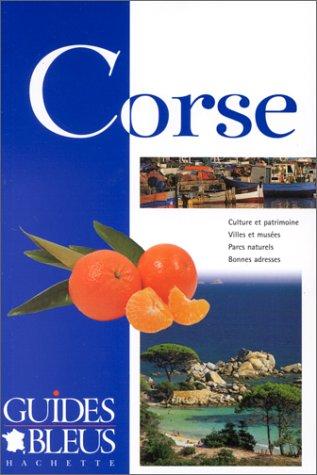 Guide Bleu : Corse