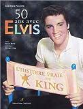 Image de 50 ans avec Elvis