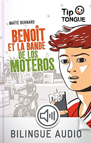 Benot et la bande de los Moteros