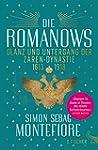 Die Romanows: Glanz und Untergang der...