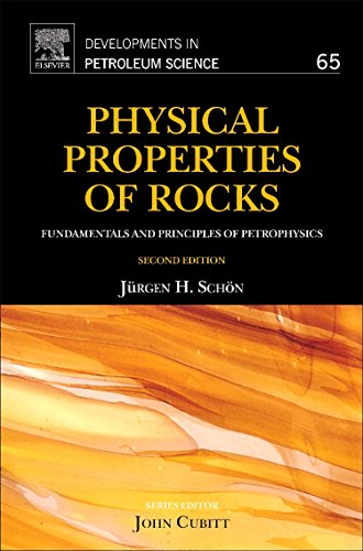 Physical Properties of Rocks: Fundamentals and Principles of Petrophysics (Developments in Petroleum Science)