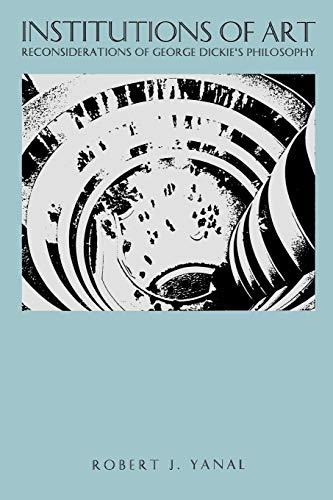 Institutions of Art: Reconsiderations of George Dickie's Philosophy (Dickies-tasten)