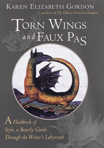 Torn Wings and Faux Pas: A Flashback of Style, a Beastly Guide through the Writer's Labyrinth